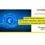 22 Giugno 2021 - Seminario Sgravi fiscali per centrali operative, sale conta e formazione